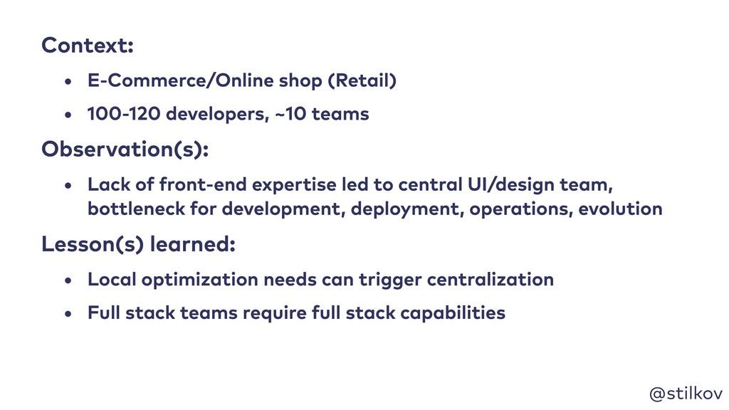 @stilkov Context: • E-Commerce/Online shop (Ret...