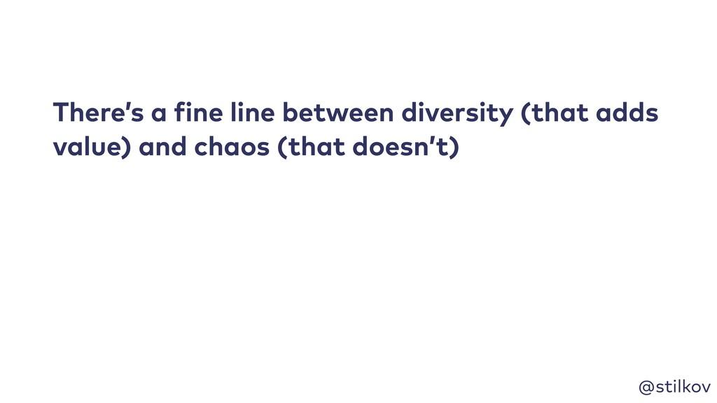 @stilkov There's a fine line between diversity ...