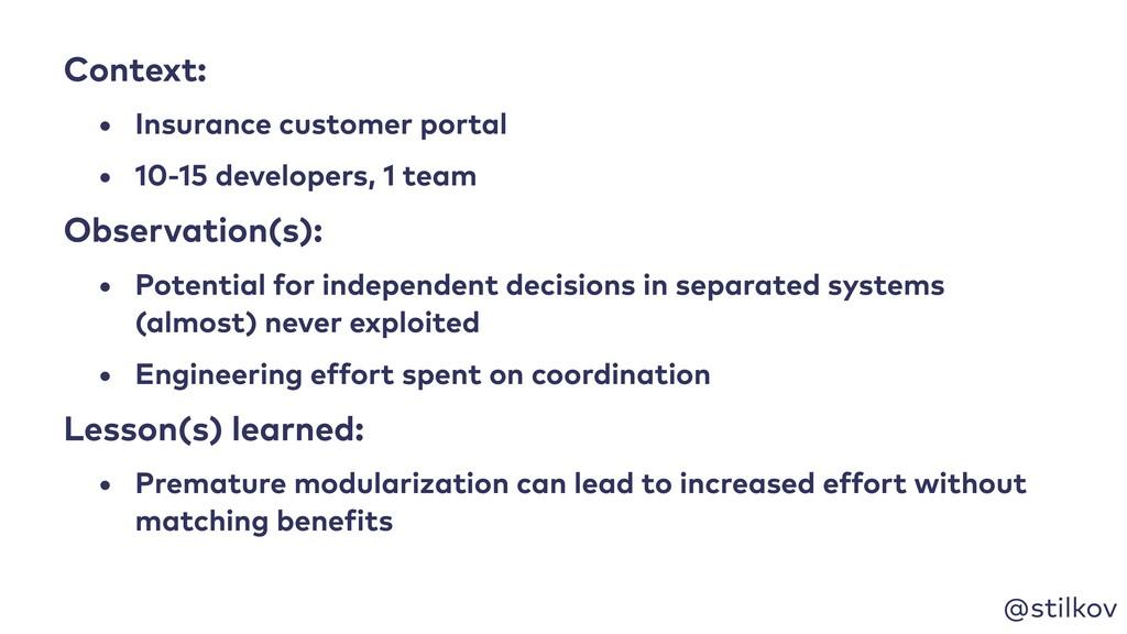 @stilkov Context: • Insurance customer portal •...