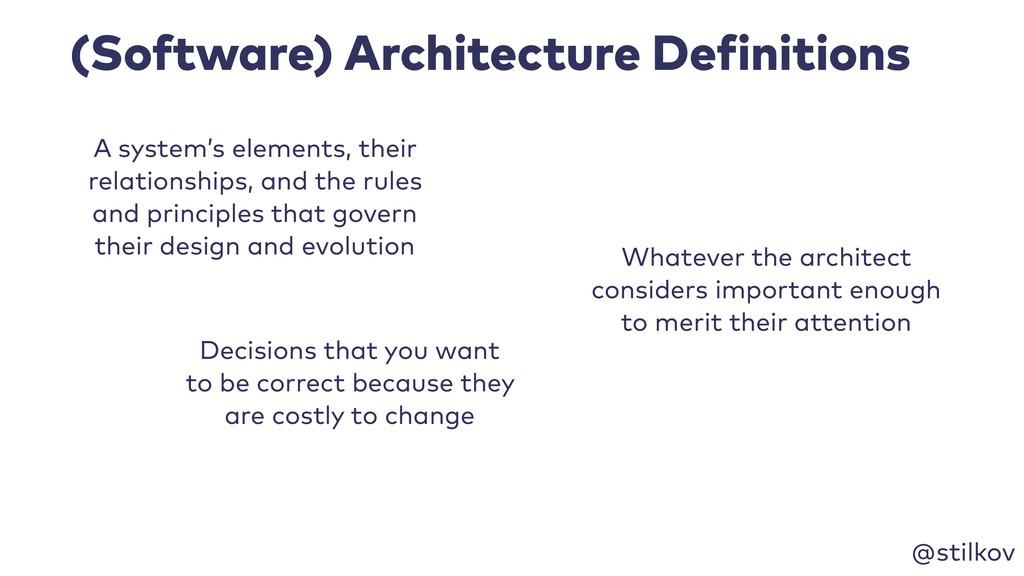 @stilkov (Software) Architecture Definitions A ...