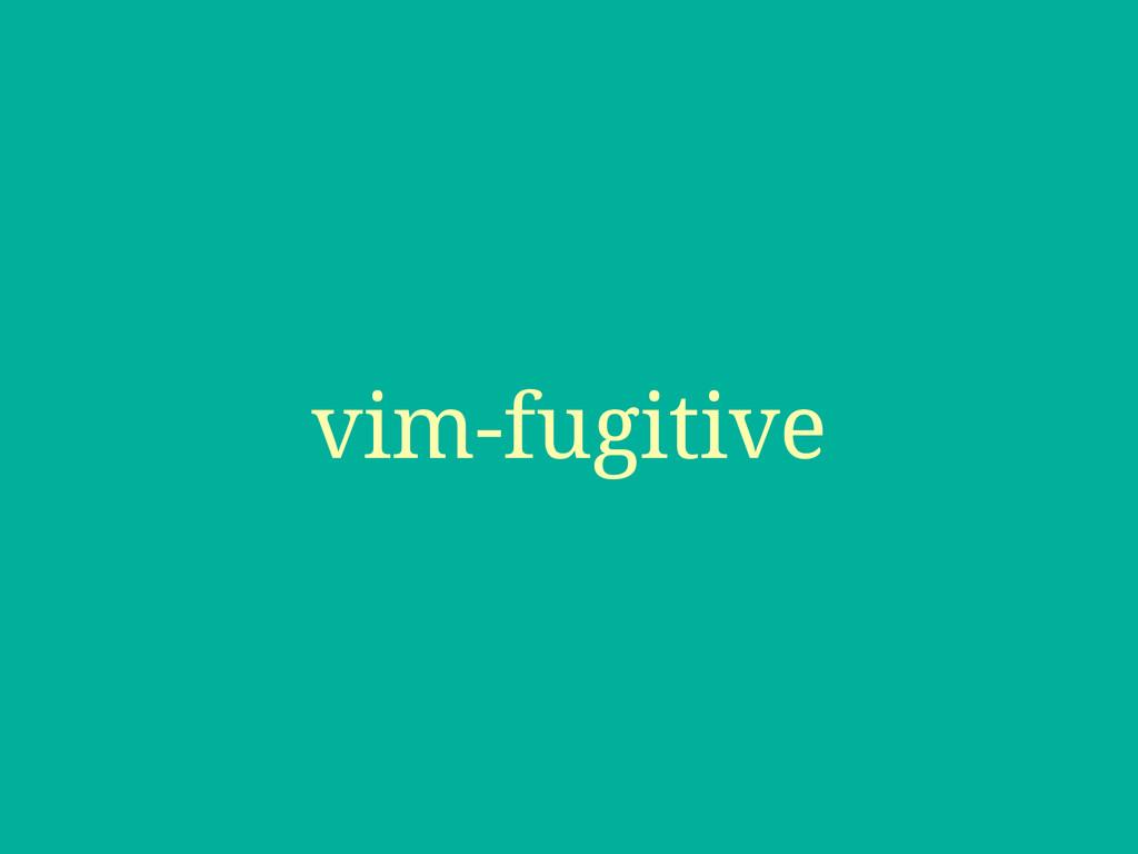 vim-fugitive