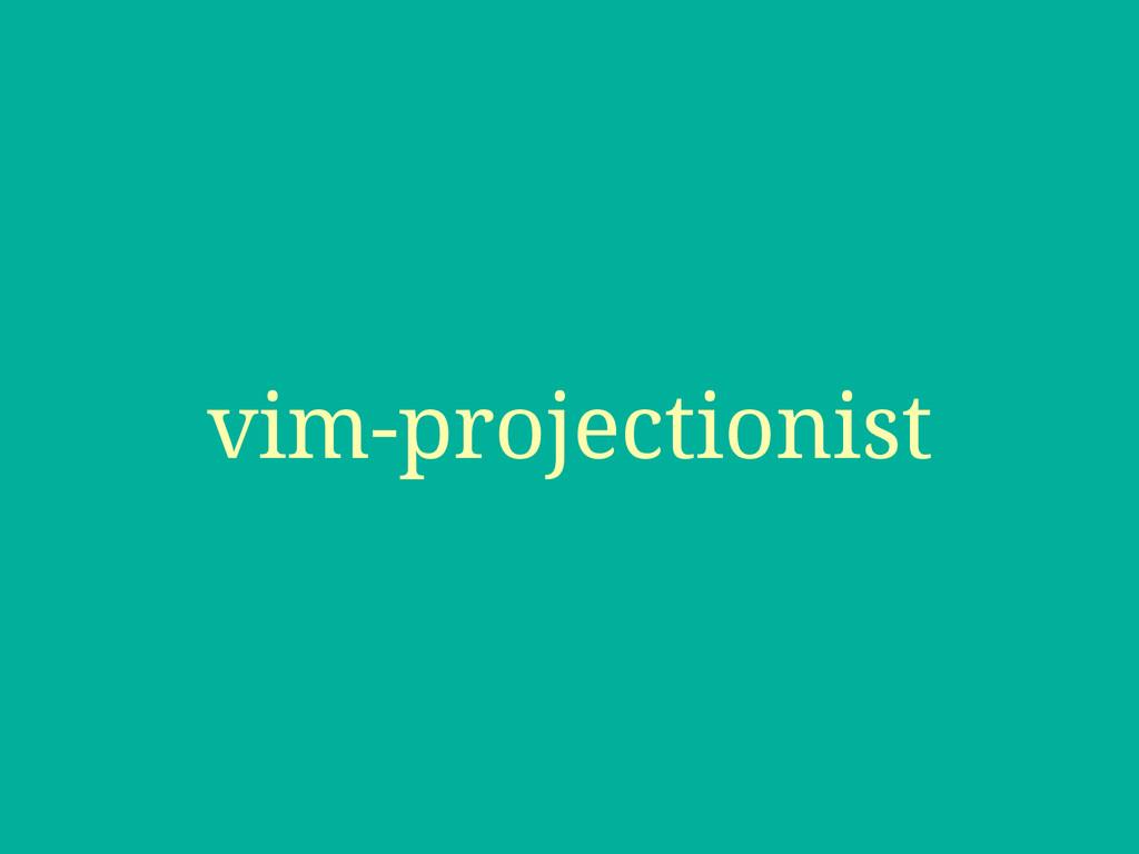 vim-projectionist