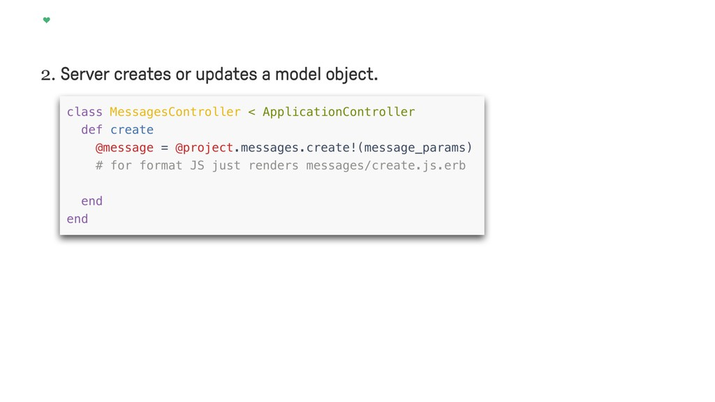 2. Server creates or updates a model object.