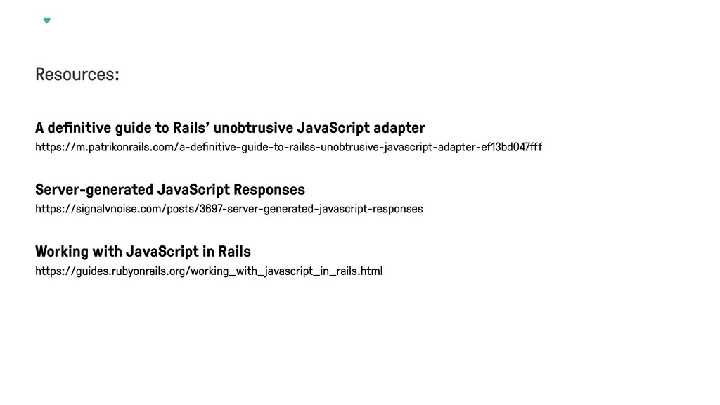 Resources: A definitive guide to Rails' unobtrus...