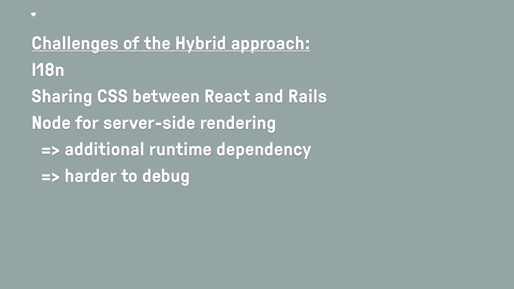 Challenges of the Hybrid approach: I18n Sharing...