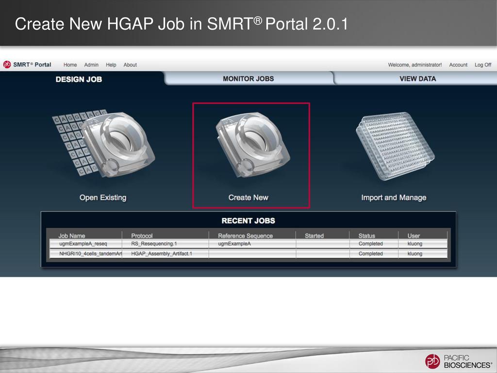 Create New HGAP Job in SMRT® Portal 2.0.1