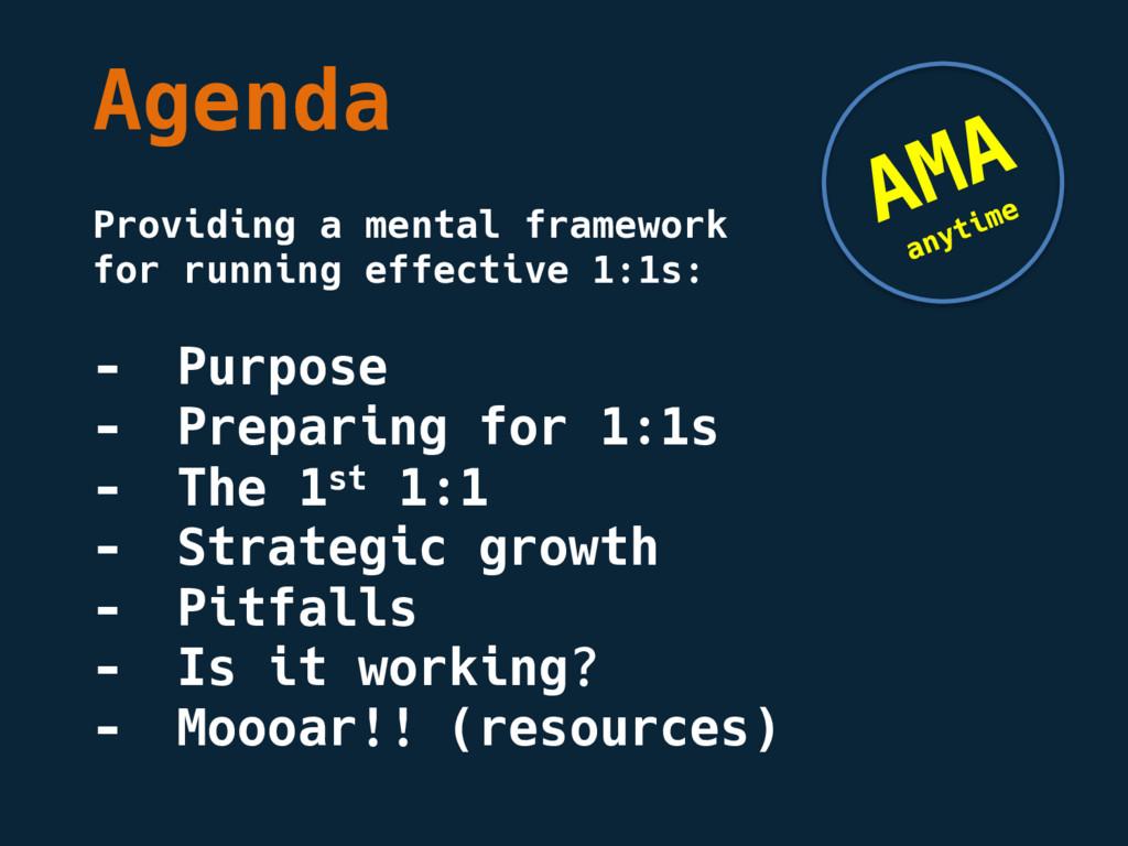 Agenda Providing a mental framework for running...