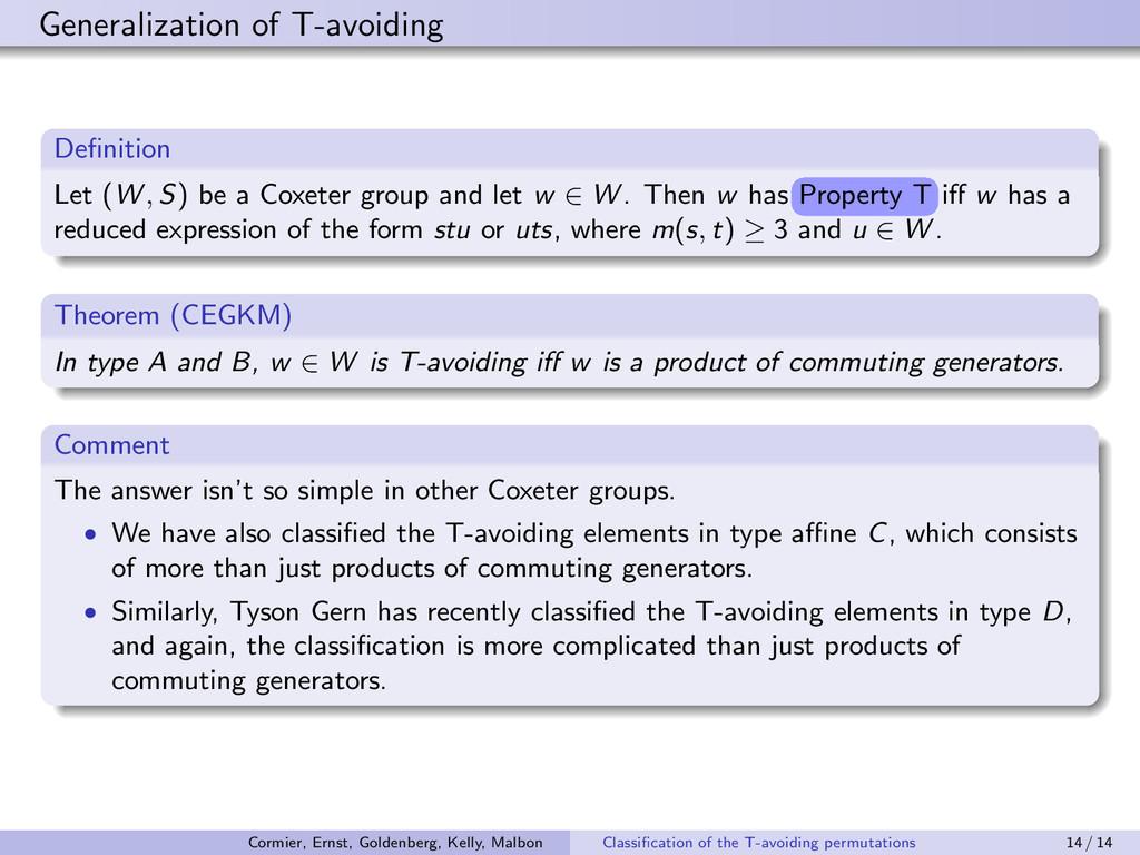 Generalization of T-avoiding Definition Let (W ,...