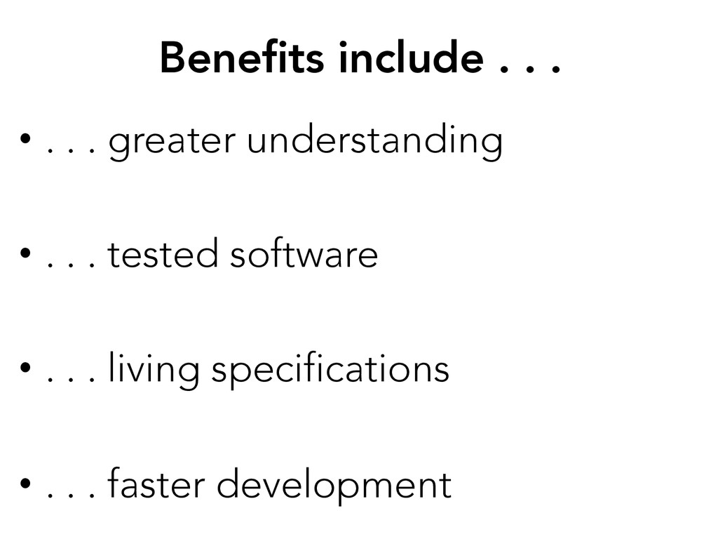 Benefits include . . .  • . . . greater unders...