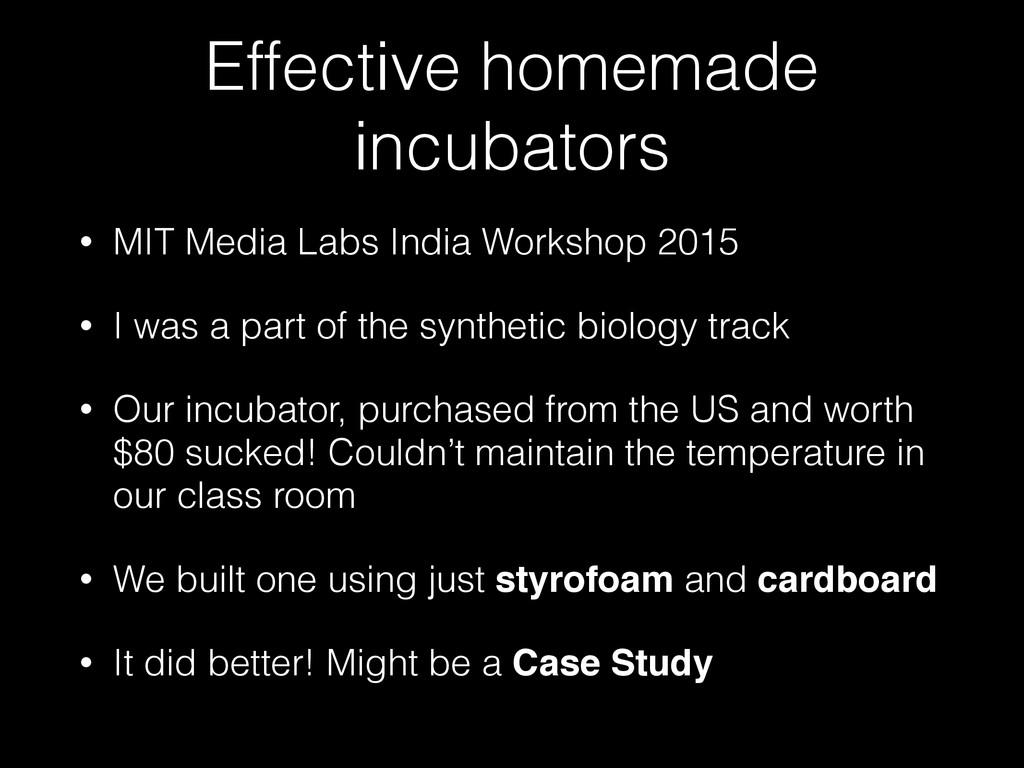 Effective homemade incubators • MIT Media Labs ...