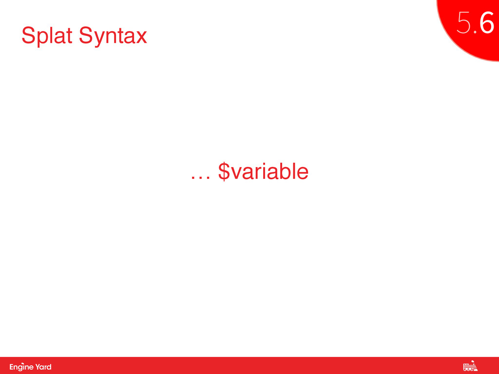 Proprietary and Confidential Splat Syntax … $va...