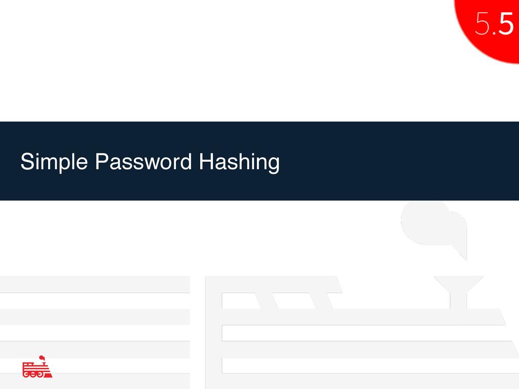 Simple Password Hashing 5.5