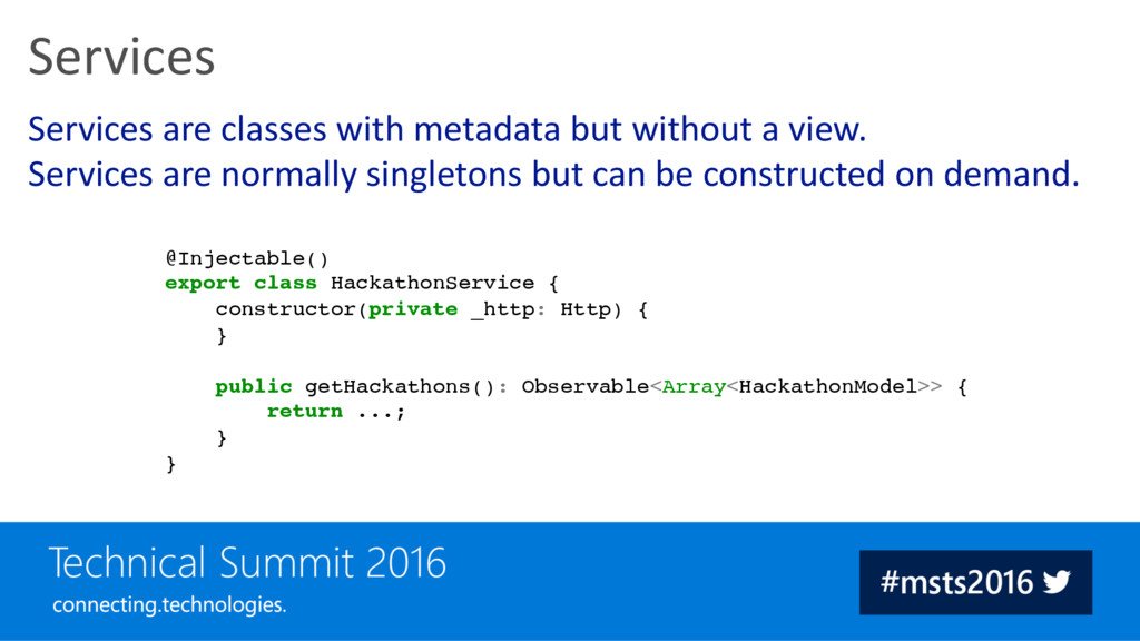 Services are classes with metadata but without ...