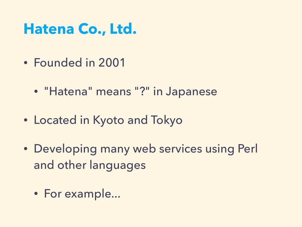 """Hatena Co., Ltd. • Founded in 2001 • """"Hatena"""" m..."""