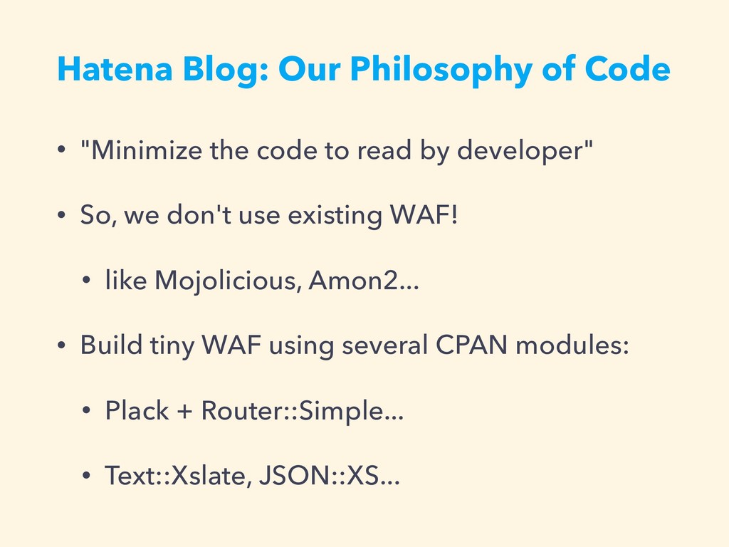 """Hatena Blog: Our Philosophy of Code • """"Minimize..."""