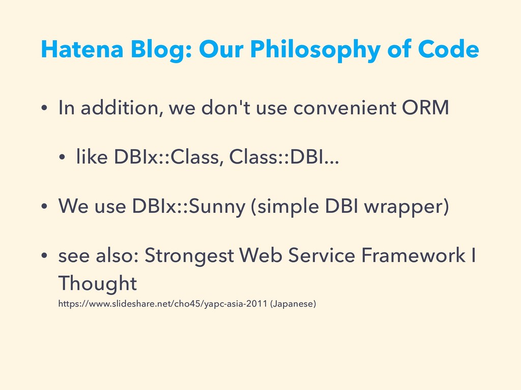 Hatena Blog: Our Philosophy of Code • In additi...