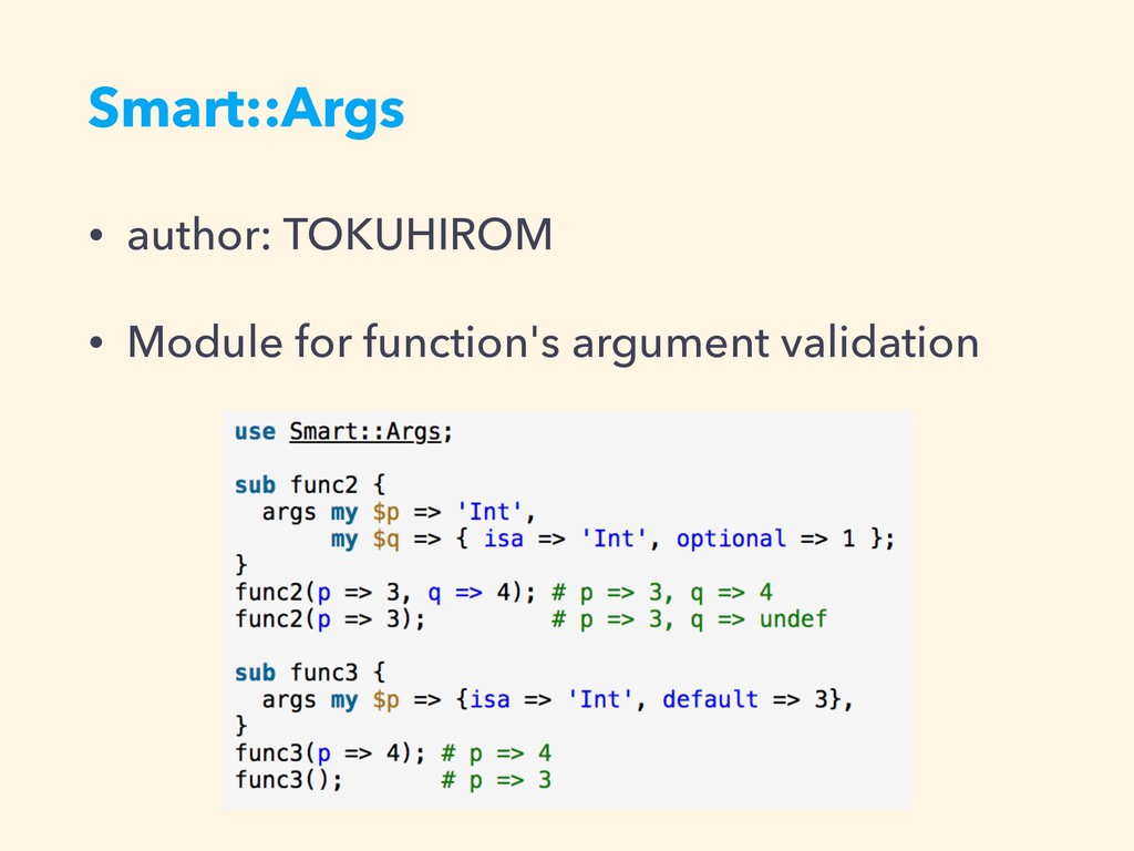 Smart::Args • author: TOKUHIROM • Module for fu...