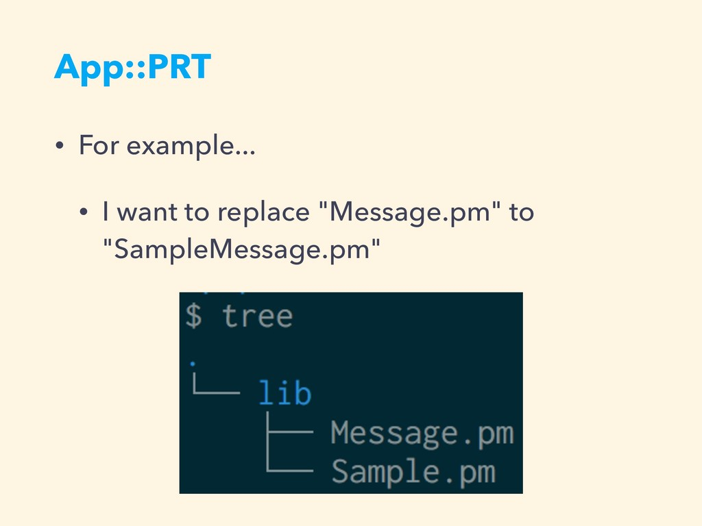 """App::PRT • For example... • I want to replace """"..."""