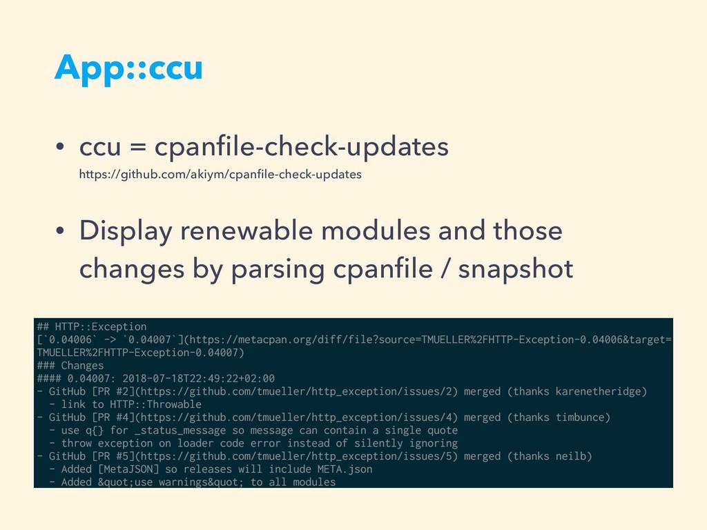 App::ccu • ccu = cpanfile-check-updates https:/...