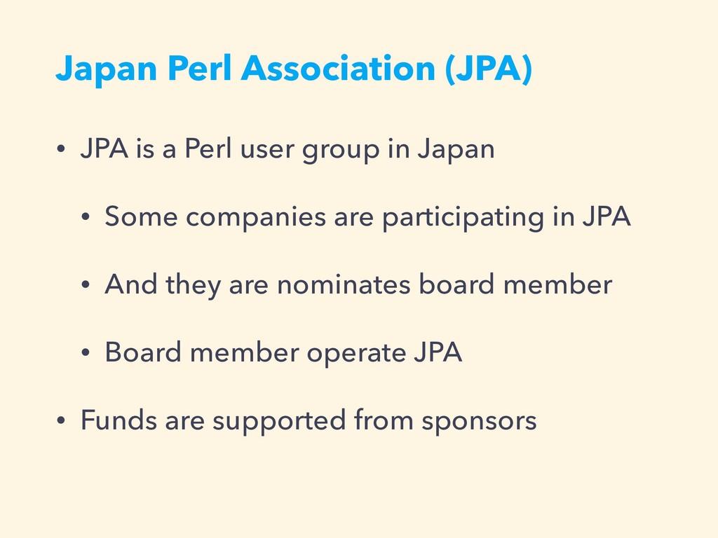 Japan Perl Association (JPA) • JPA is a Perl us...
