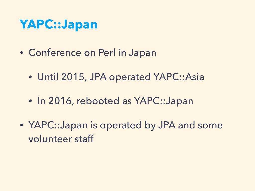 YAPC::Japan • Conference on Perl in Japan • Unt...