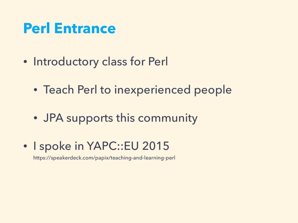 Perl Entrance • Introductory class for Perl • T...
