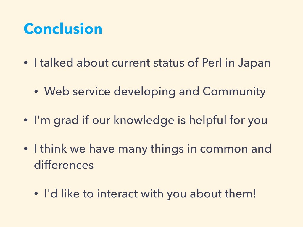Conclusion • I talked about current status of P...