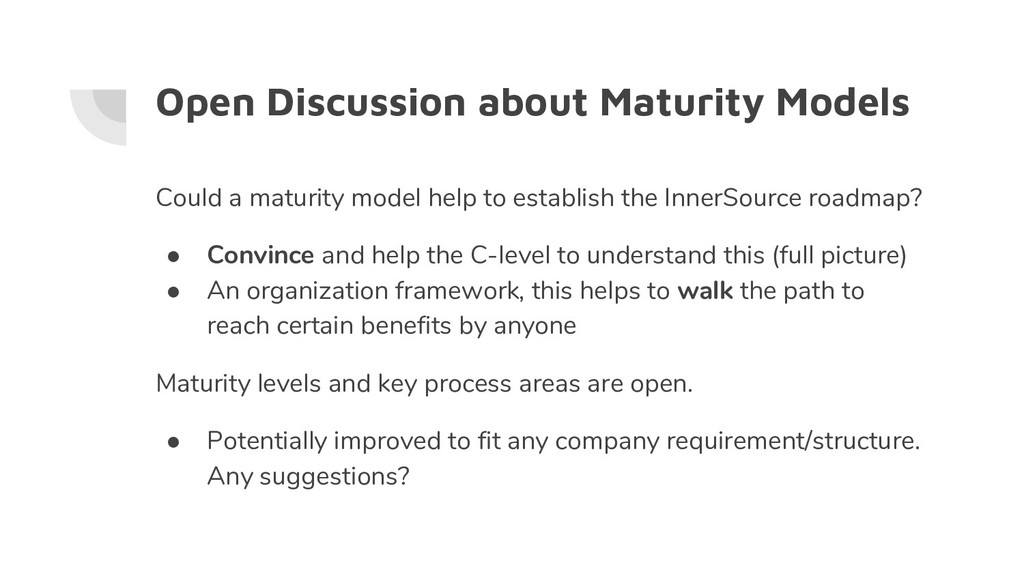 Open Discussion about Maturity Models Could a m...