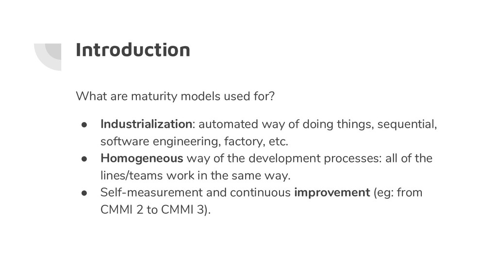 Introduction What are maturity models used for?...