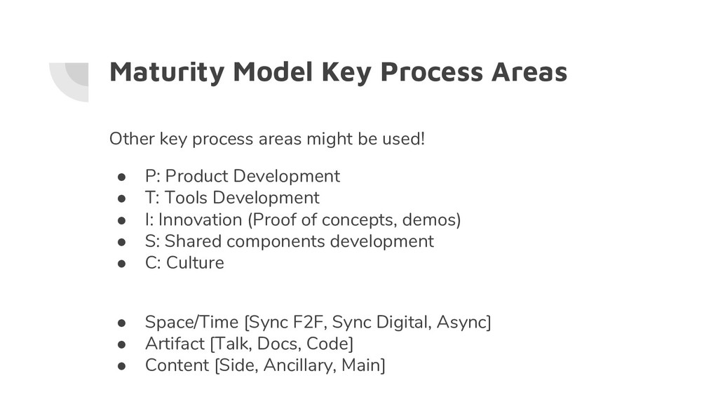 Maturity Model Key Process Areas Other key proc...