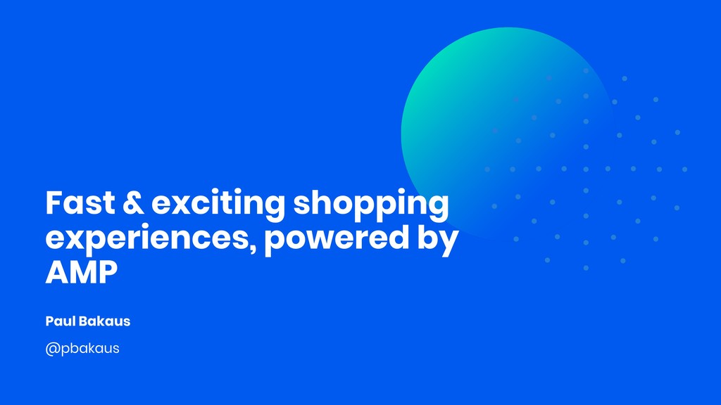 Fast & exciting shopping experiences, powered b...