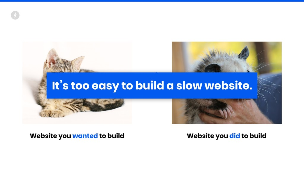 Website you wanted to build Website you did to ...