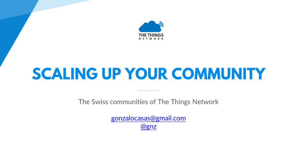 The Swiss communities of The Things Network gon...