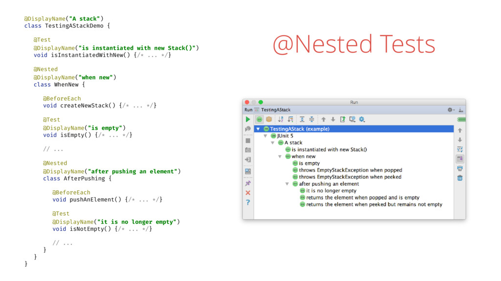 "@Nested Tests @DisplayName(""A stack"") class Tes..."