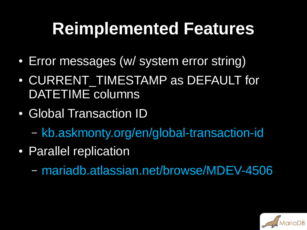 Reimplemented Features ● Error messages (w/ sys...