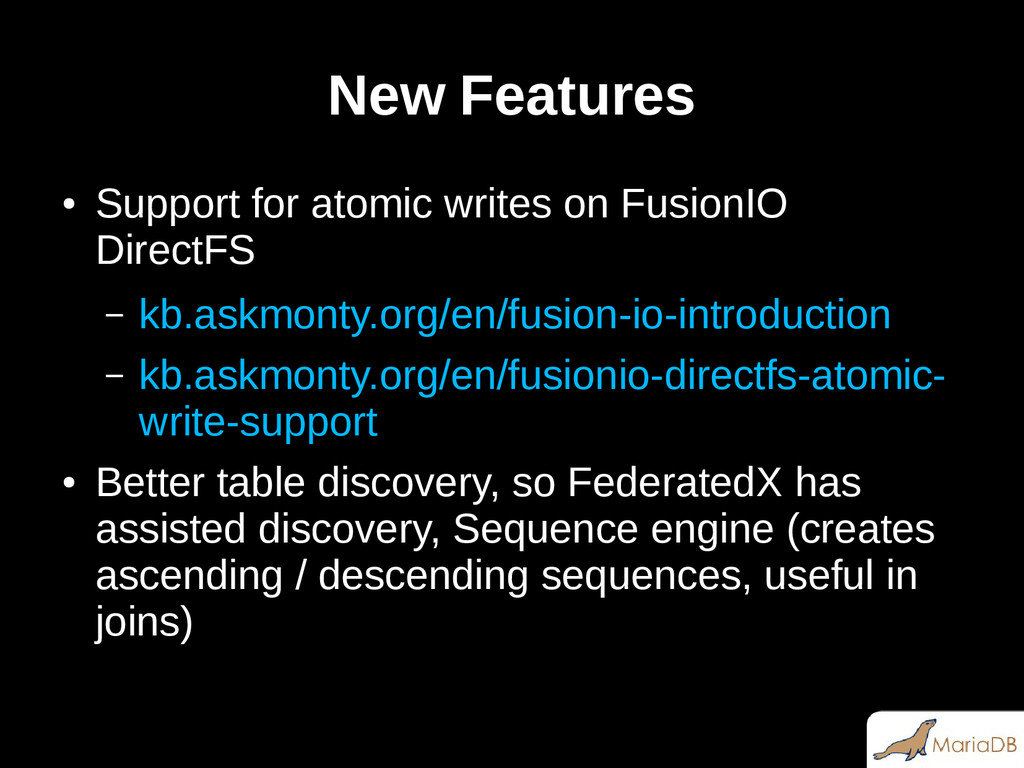 New Features ● Support for atomic writes on Fus...