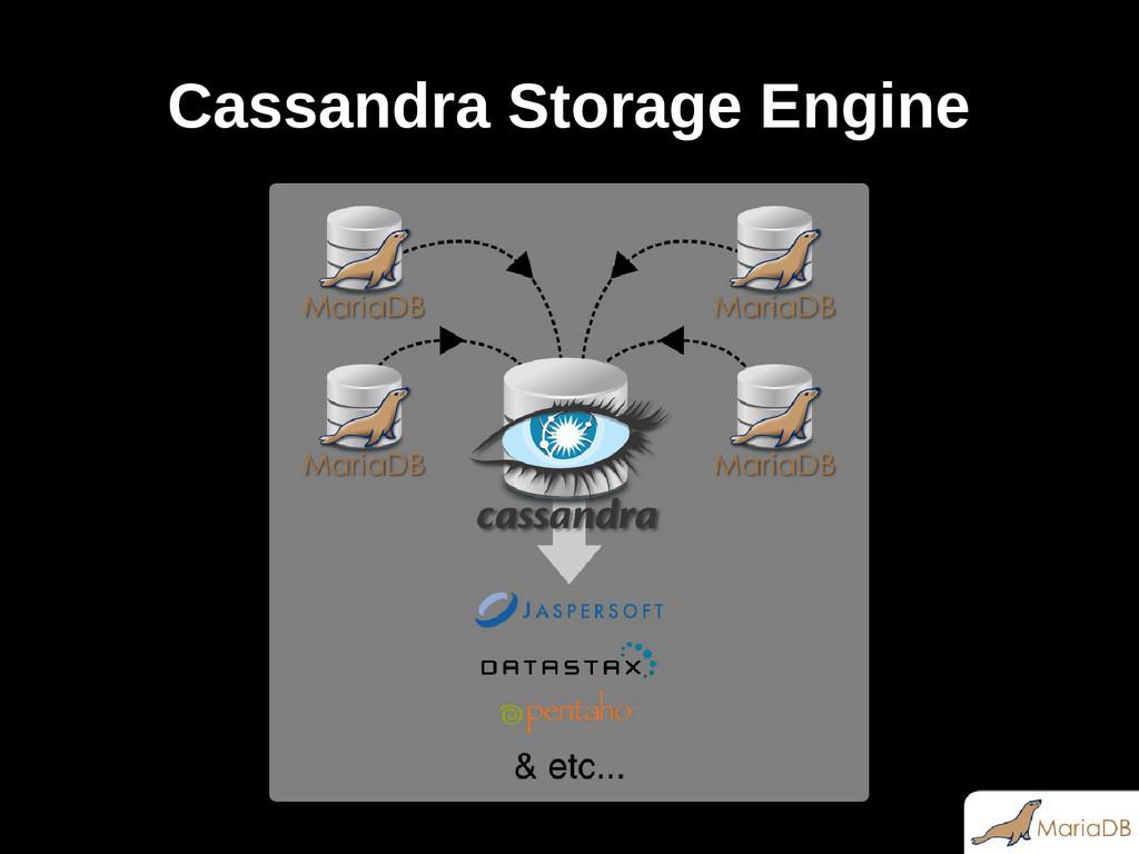 Cassandra Storage Engine