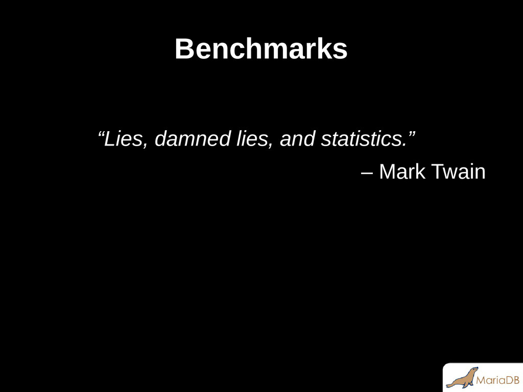 """Benchmarks """"Lies, damned lies, and statistics.""""..."""