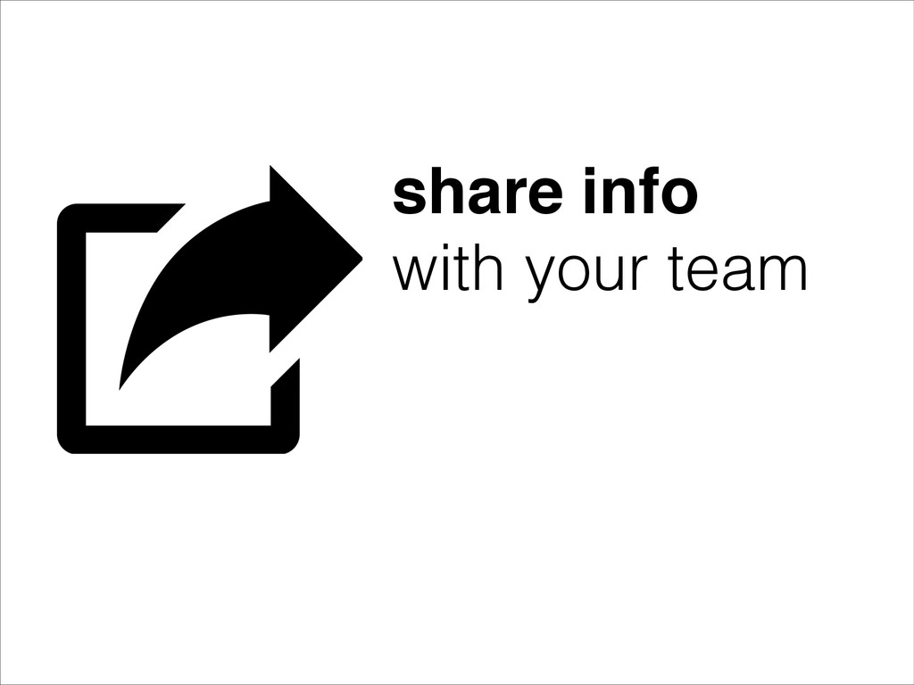 share info! with your team