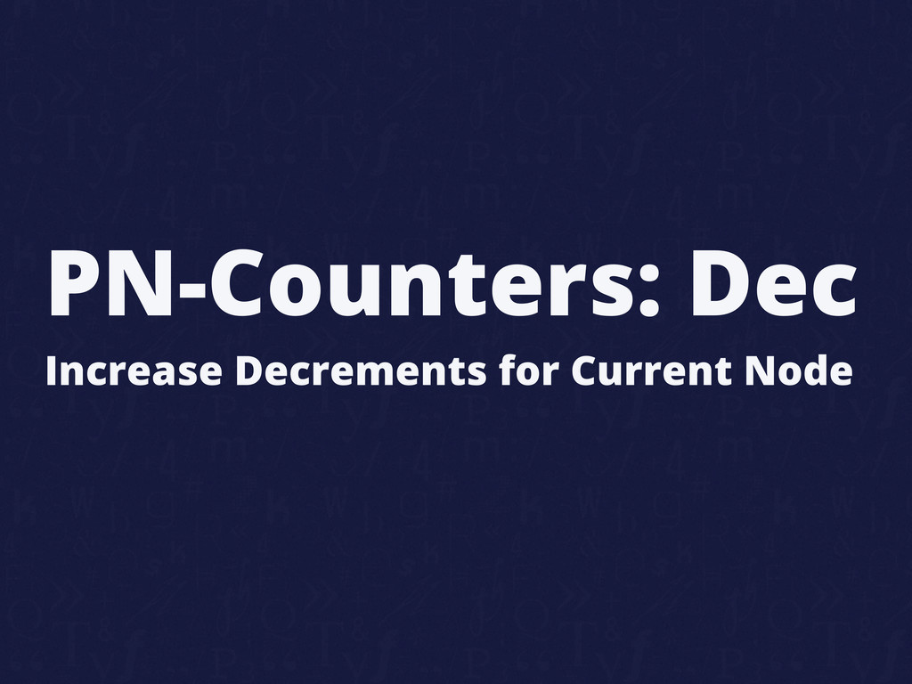 PN-Counters: Dec Increase Decrements for Curren...