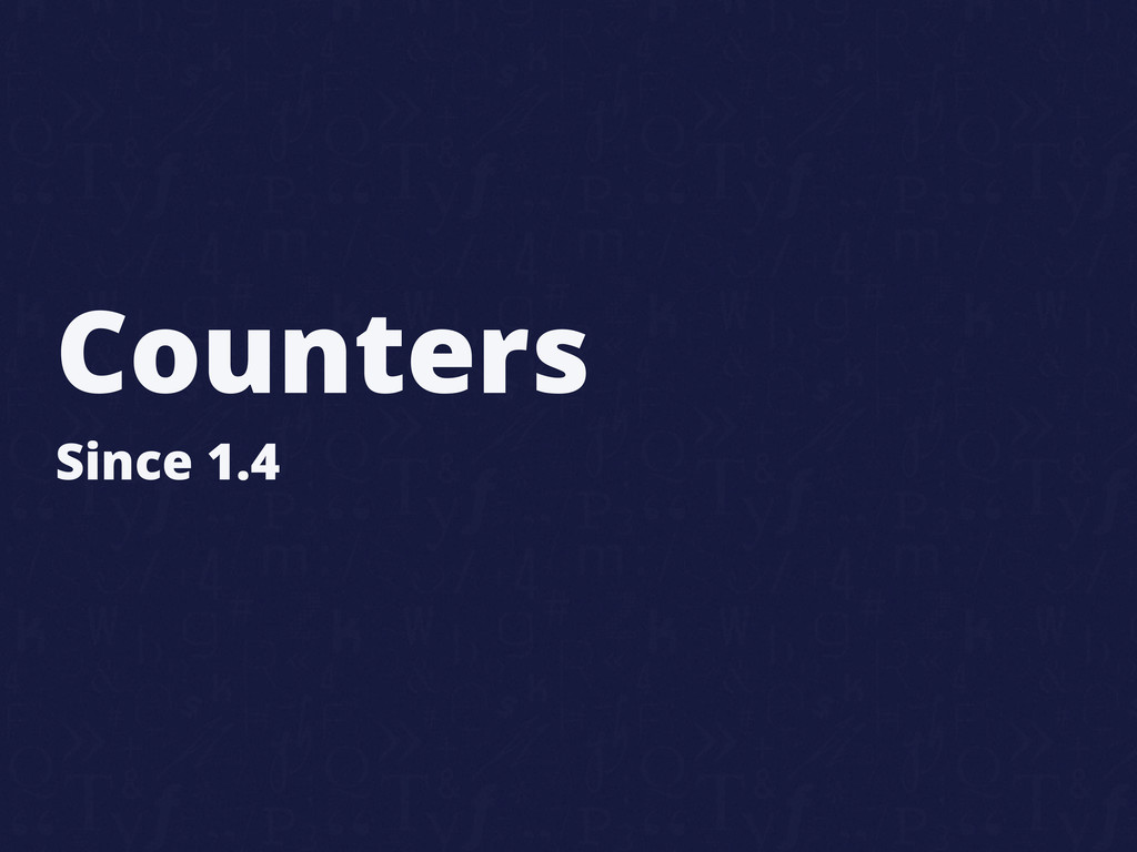 Counters Since 1.4