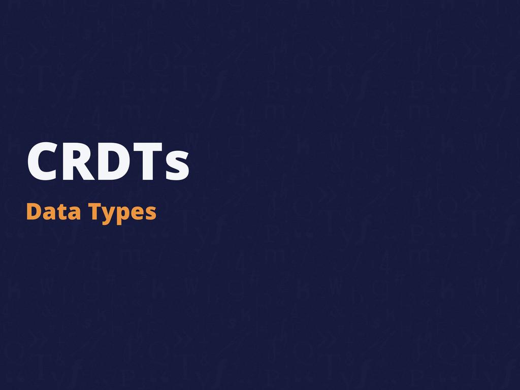 CRDTs Data Types