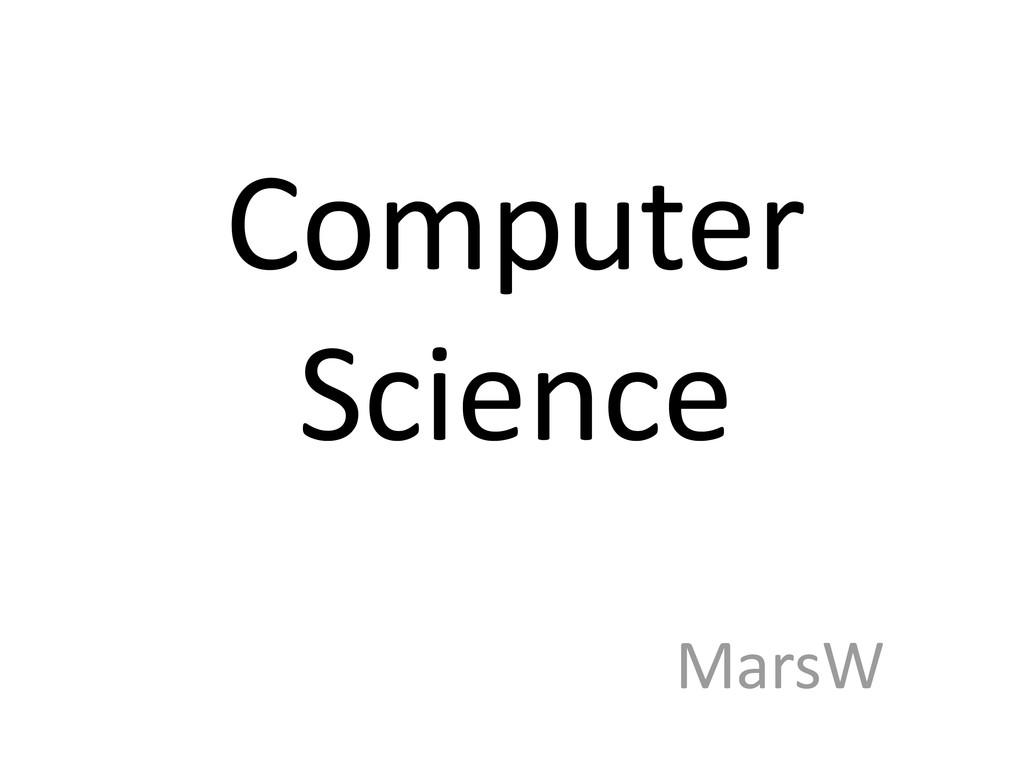 Computer Science MarsW