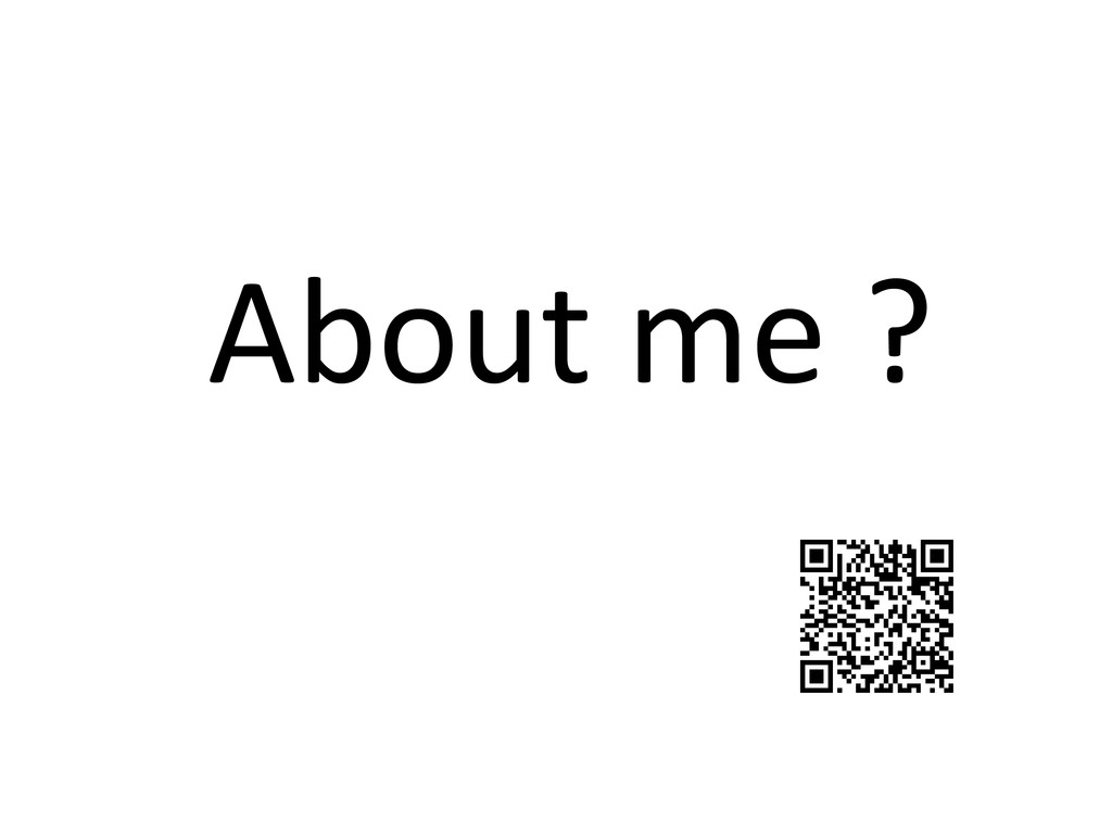 About me ?