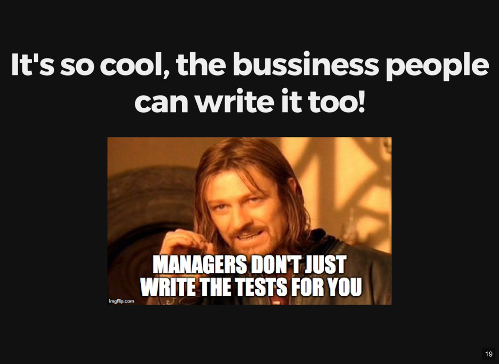 It's so cool, the bussiness people can write it...