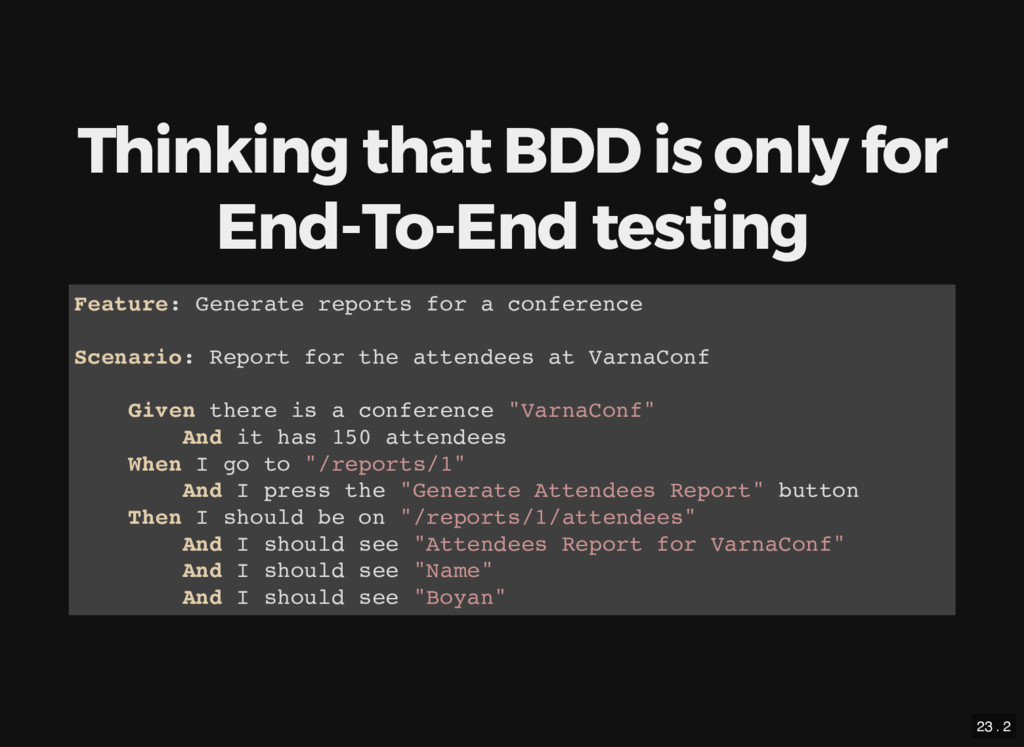 Thinking that BDD is only for End-To-End testin...
