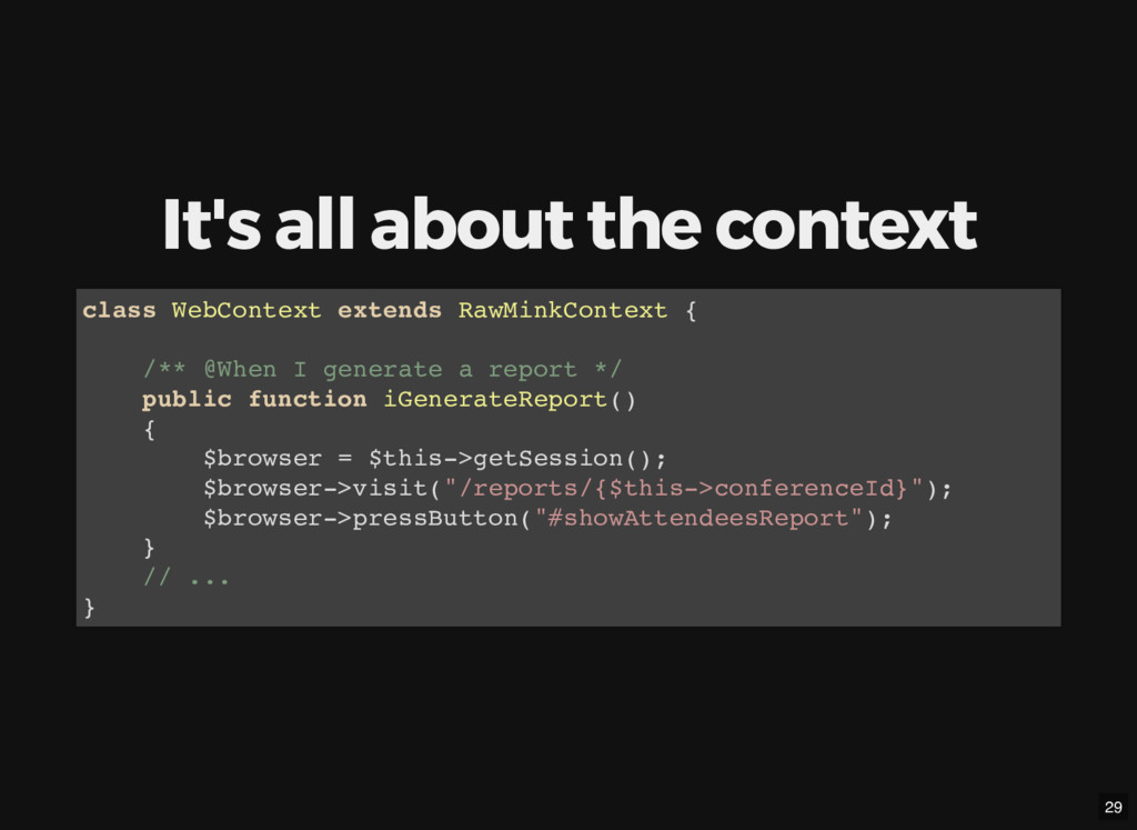 It's all about the context class WebContext ext...