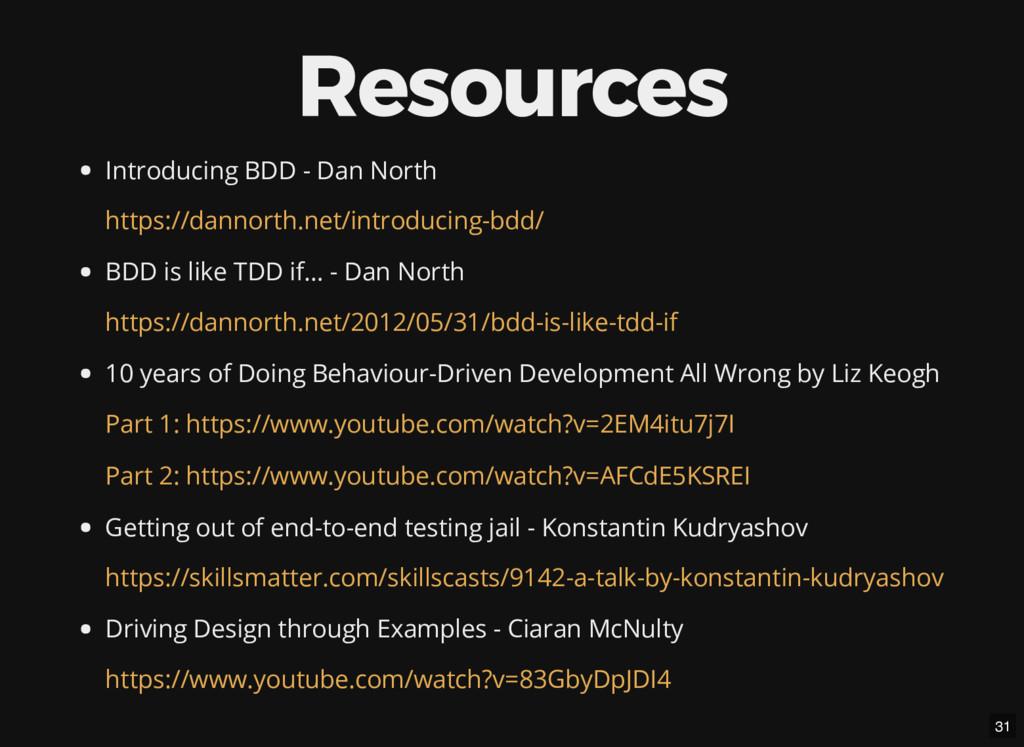 Resources Introducing BDD - Dan North BDD is li...