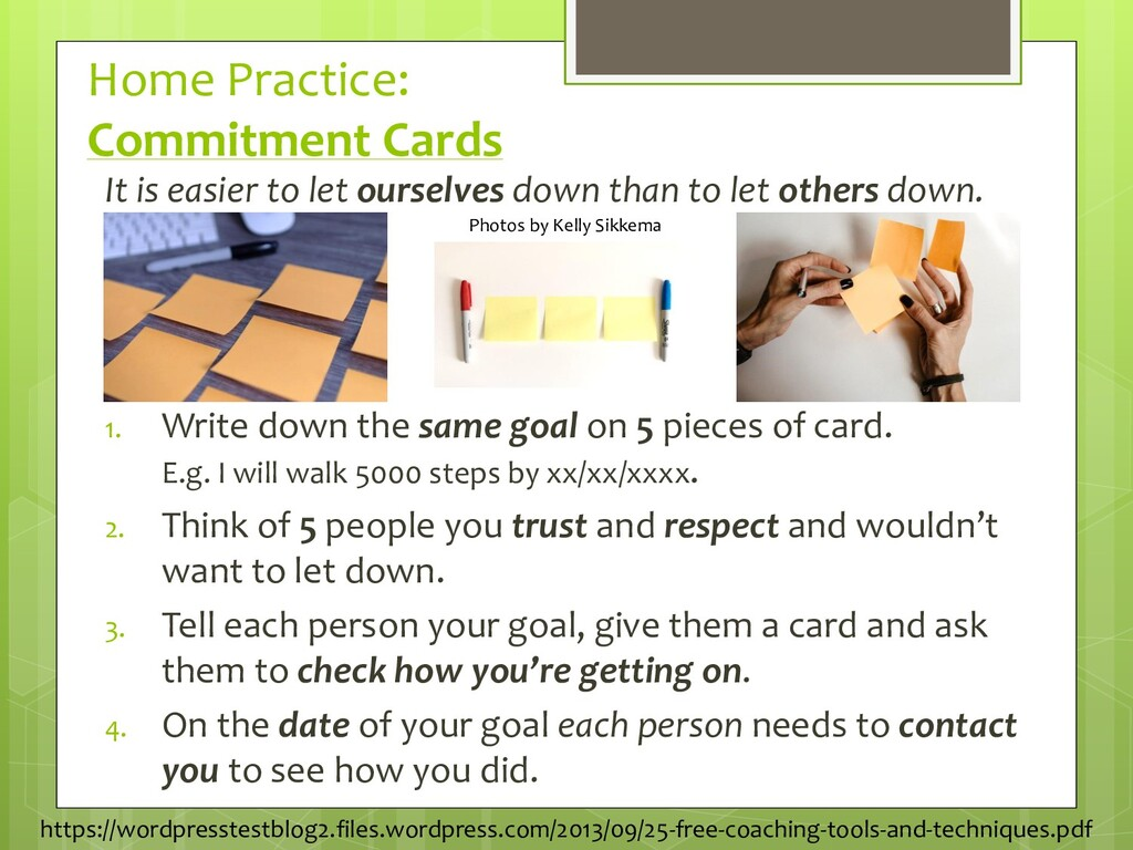Home Practice: Commitment Cards It is easier to...