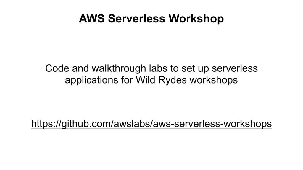AWS Serverless Workshop https://github.com/awsl...
